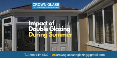 Exploring the Impact of Double Glazing on Your Home During Summer