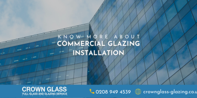 Know More About Commercial Glazing Before Installing One