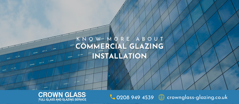 Commercial Glazing Installation