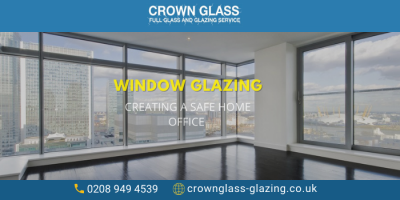 Create a Safe Work From Environment with Window Glazing