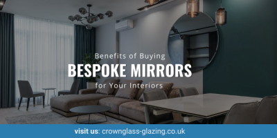 5 Outstanding Benefits of Buying Bespoke Mirrors for Your Interiors